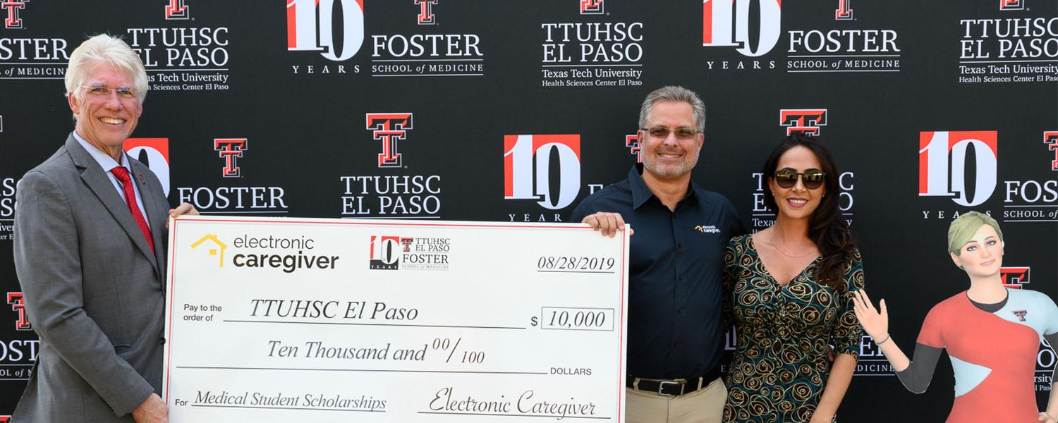 TTUHSC El Paso Welcomes Back Students; First Sponsor of Foster School of Medicine 10-Year Celebration Announced