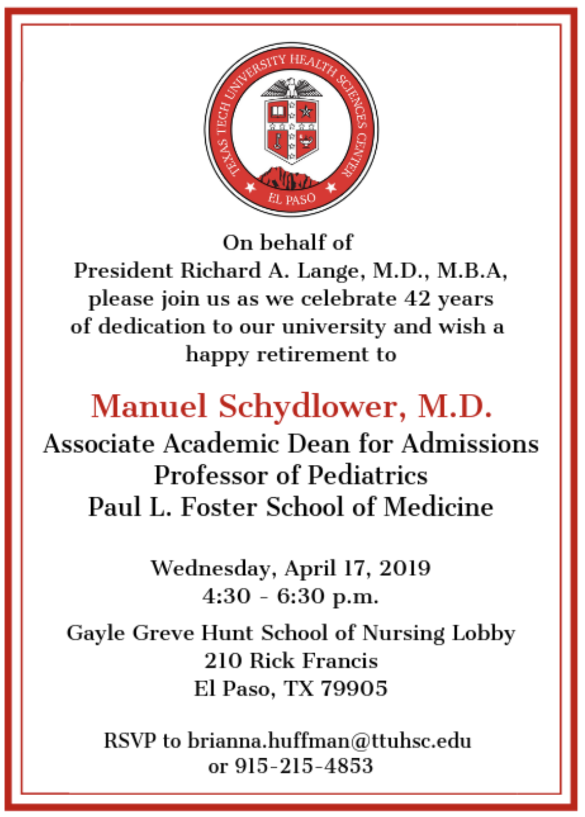 Manuel Schydlower, M.D., Retirement Reception – April 17