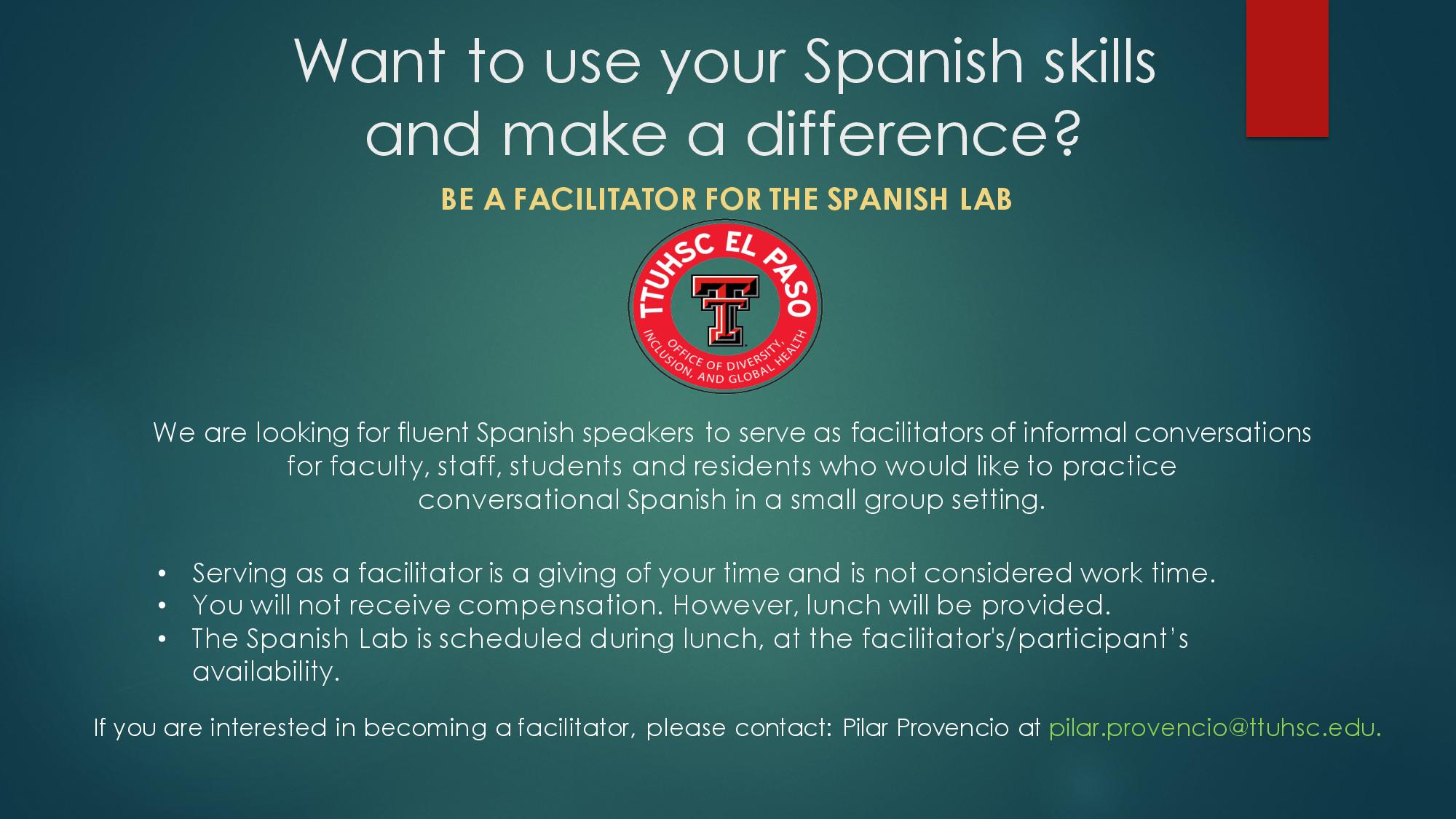 Be a Facilitator for the Spanish Lab
